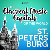 Various Artists.. – Classical Music Capitals of the World: St. Petersburg