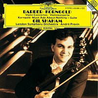 Gil Shaham, London Symphony Orchestra, André Previn – Barber: Violin Concerto / Korngold: Violin Concerto; Much Ado About Nothing