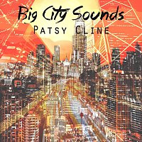 Patsy Cline – Big City Sounds