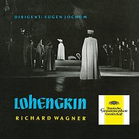 Annelies Kupper, Helena Braun, Lorenz Fehenberger, Hans Braun, Ferdinand Frantz – Wagner: Lohengrin, WWV 75