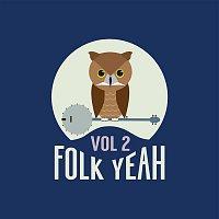 Various Artists.. – Folk Yeah! Vol. 2