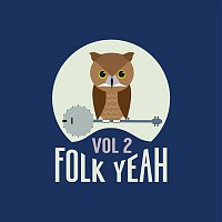 Various  Artists – Folk Yeah! Vol. 2