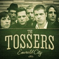 The Tossers – Emerald City