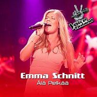 Emma Schnitt – Ala pelkaa