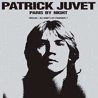 Patrick Juvet – Paris By Night