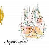 Různí interpreti – A Soprano Weekend
