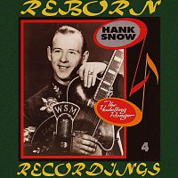 Hank Snow – The Yodelling Ranger (1936-1947), Vol.4 (HD Remastered)