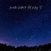 Daniel Flowers, Aleko Nunez, Dario Solaire, Luke Gaul, Arlo Vega, Lucas Silver – Acoustic Guitar to Fall Asleep To