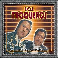 Los Troqueros – Tesoros de Coleccion  - los Troqueros