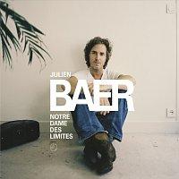 Julien Baer – Notre-Dame Des Limites