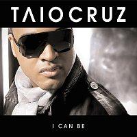 Přední strana obalu CD I Can Be [Radio Edit]