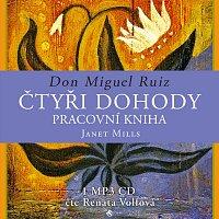 Renata Volfová – Ruiz, Mills: Čtyři dohody - pracovní kniha (MP3-CD)