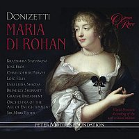 Krassimira Stoyanova, José Bros, Christopher Purves, Brindley Sherratt, Loic Félix, Graeme Broadbent, Enkelejda Shkosa, Orchestra Of The Age Of Enlightenment, Mark Elder – Donizetti: Maria di Rohan