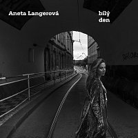 Aneta Langerová – Bílý Den
