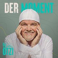 DJ Otzi – Der Moment