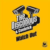 The Disco Boys, Cuebrick – Watch Out