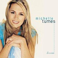 Michelle Tumes – Dream