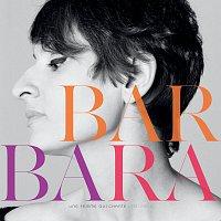 Barbara – Une Femme Qui Chante