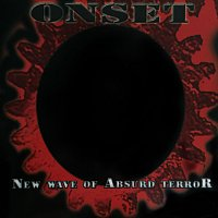 ONSET – New Wave Of Absurd Terror