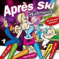 Různí interpreti – Aprés Ski Huttengaudi