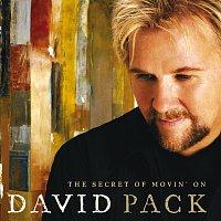 David Pack – The Secret Of Movin' On