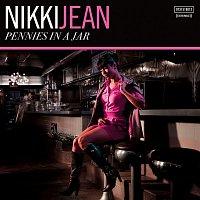 Nikki Jean – Pennies In A Jar