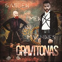 Gravitonas – Garden Of Men And Machines