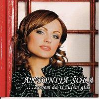 Antonija Sola – Zovem da ti cujem glas