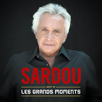 Michel Sardou – Les grands moments - Best Of
