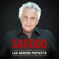 Michel Sardou – Les grands moments - Best Of