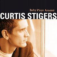 Curtis Stigers – Baby Plays Around