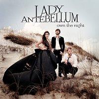 Lady Antebellum – Own The Night