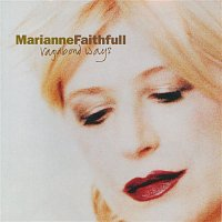 Marianne Faithfull – Vagabond Ways