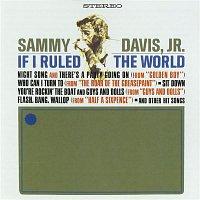Sammy Davis JR – If I Ruled The World