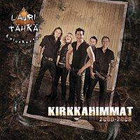 Lauri Tahka Ja Elonkerjuu – Kirkkahimmat 2000-2008