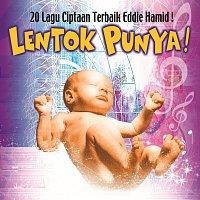Různí interpreti – 20 Lagu Ciptaan Terbaik Eddie Hamid: Lentok Punya!