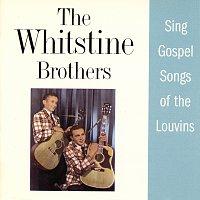 The Whitstein Brothers – The Whitstein Brothers Sing Gospel Songs Of The Louvins