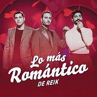 Reik – Lo Más Romántico de