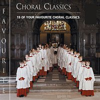 Choir of King's College, Cambridge, Sir David Willcocks – Favourite Choral Classics