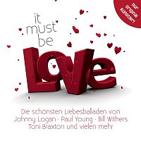 Bill Withers – It Must Be Love