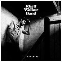 Rhett Walker Band – I Surrender