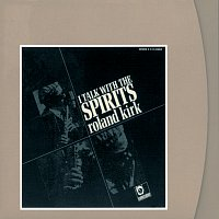 Roland Kirk – I Talk With The Spirits