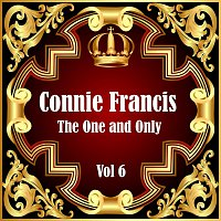 Connie Francis – Connie Francis: The One and Only Vol 6
