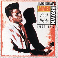 James Brown – Soul Pride: The Instrumentals 1960-1969