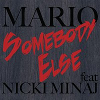 Mario, Nicki Minaj – Somebody Else