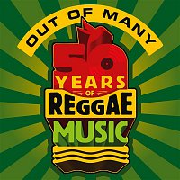 Various Artists.. – Out Of Many - 50 Years Of Reggae Music