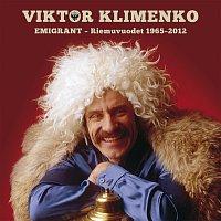 Viktor Klimenko – Emigrant - Riemuvuodet 1965-2012