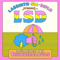 LSD, Sia, Diplo, Labrinth – Thunderclouds (Lost Frequencies Remix)