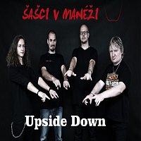 Šašci v manéži – Upside Down