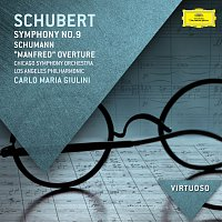 """Chicago Symphony Orchestra, Los Angeles Philharmonic, Carlo Maria Giulini – Schubert: Symphony No.9; Schumann: """"Manfred"""" Overture"""